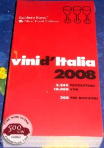 Vini d'Italia 2008 Guida Slowfood Gambero Rosso NUOVO