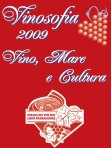 VINOSOFIA 2009: degustazione vini Caorle e dintorni